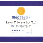 Medstatix Top Performer award given to Kevin M. Terefenko, M.D. for outstanding overall providing satisfaction rating